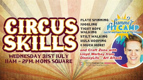 Circus fun on the 31st of July